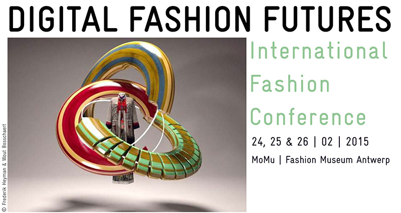 Save The Date!  Europeana Fashion Conference DIGITAL FASHION FUTURES – 24, 25 and 26 February 2015 in Antwerp